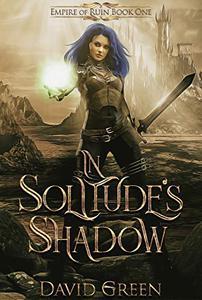 In Solitude's Shadow