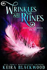 Wrinkles and Runes: A Paranormal Women's Fiction Novel