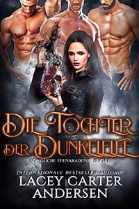 Die Tochter der Dunkelelfe (Königliche Elfenakademie 1)