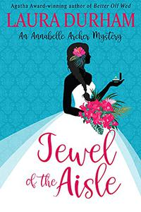 Jewel of the Aisle: A humorous cozy mystery novella