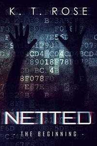 Netted: The Beginning