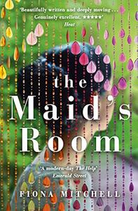 The Maid's Room: 'A modern-day The Help' - Emerald Street