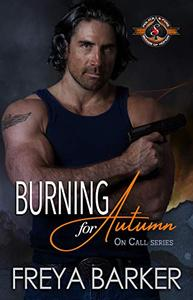 Burning for Autumn (Police and Fire: Operation Alpha)