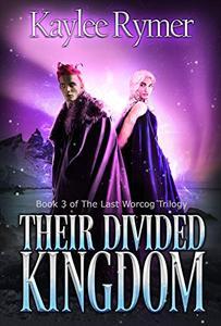 Their Divided Kingdom