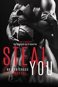 Steal You: A Standalone Dark Romance