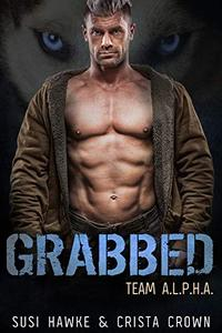 Grabbed: An MM Mpreg Romance