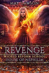 Revenge: House of Nephilim