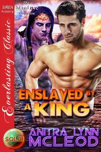 Enslaved by a King [Sold! 5]