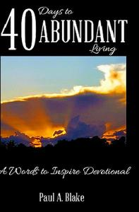 40 Days to Abundant Living