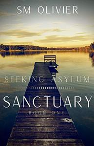 Sanctuary: Seeking Asylum Book 1
