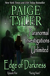 """Edge of Darkness: Episode Five """"Facing Fears"""" - A Serialized Paranormal Romance"""