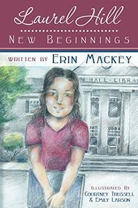 Laurel Hill: New Beginnings: Book 1