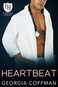 Heartbeat: An Everyday Hero Novel