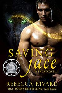 Saving Jace: A Fada Novel