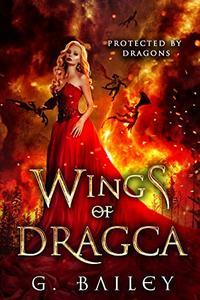 Wings of Dragca: A Reverse Harem Paranormal Romance.