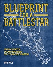 Blueprint for a Battlestar