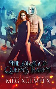 The Dragon Queen's Harem: A Reverse Harem Paranormal & Urban Fantasy Romance