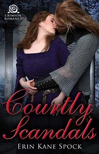 Courtly Scandals