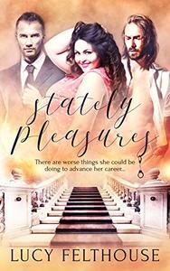 Stately Pleasures