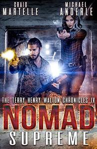 Nomad Supreme: A Kurtherian Gambit Series