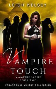Vampire Touch: A Reverse Harem Paranormal Romance