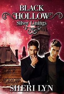 Black Hollow: Silver Linings