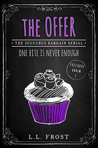 The Offer: Succubus Bargain Serial