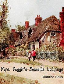 Mrs. Faggit's Seaside Lodgings
