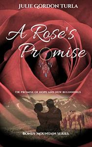 A Rose's Promise