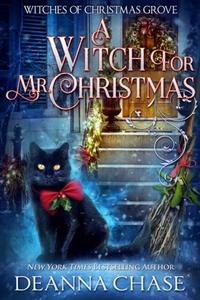 A Witch For Mr. Christmas