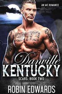 Danville, Kentucky: An MC Romance