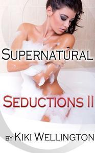 Supernatural Seductions II