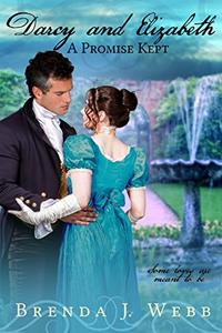 Darcy and Elizabeth - A Promise Kept