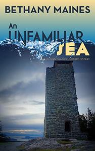An Unfamiliar Sea