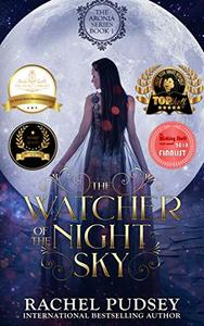 The Watcher of the Night Sky: A High Fantasy Romance Adventure