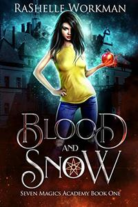 Blood and Snow: A Vampire Fairy Tale