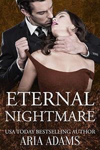 Eternal Nightmare: A sleeping beauty retelling