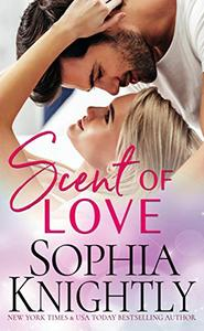 Scent of Love: An enemies to lovers, feel-good romantic comedy