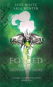 Forged By The Dragon's Flame: Superhero Reverse Harem Romance