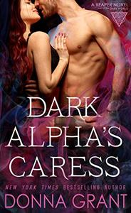 Dark Alpha's Caress: A Reaper Novel