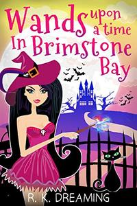 Wands Upon A Time In Brimstone Bay