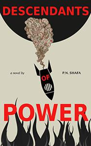 Descendants of Power: A Dystopian Sci-fi Novel