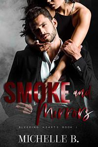 Smoke and Mirrors: Bleeding Hearts #1