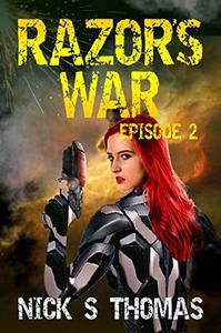 Razor's War: Episode 2