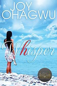Whisper- The Pete Zendel Christian Romantic Suspense Series- Book 0