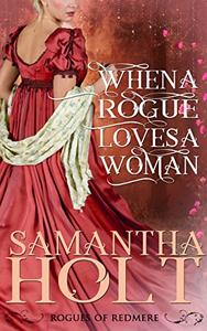 When a Rogue Loves a Woman