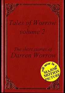 Tales of Worrow Volume II