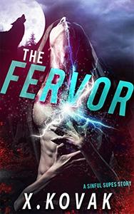 The Fervor: A Sinful Supes Story