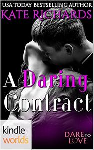 Dare To Love Series: A Daring Contract