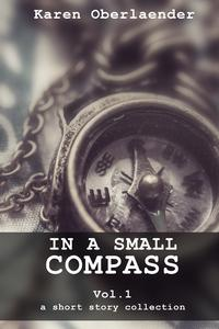 In a Small Compass - Vol. 1